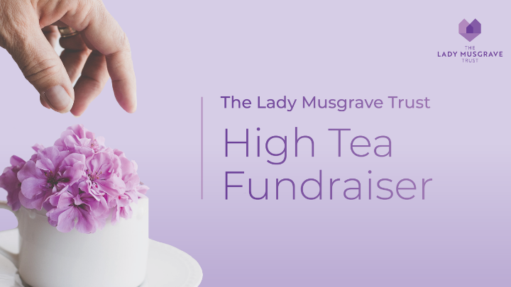 high tea fundraiser for lady musgrave trust